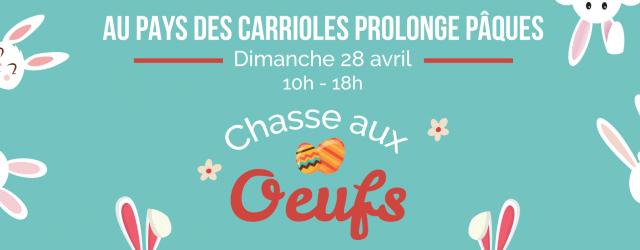 paques_prolongation_chasse-aux-oeufs_2019_au-pays-des-carrioles